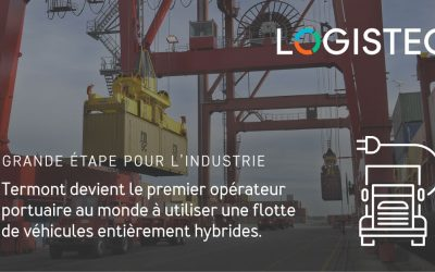 Termont Montréal devient le premier opérateur portuaire au monde à utiliser une flotte de véhicules entièrement hybrides